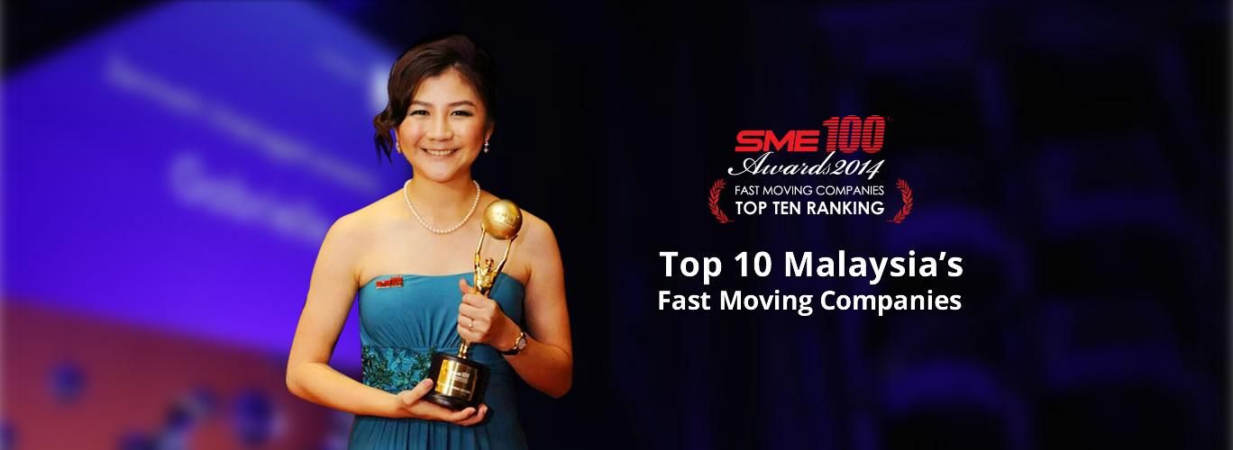 Top 10  Malaysia's Fast Moving Companies of SME 100 Award 2014